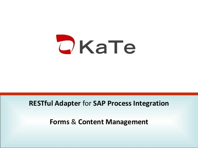RESTful Adapter for SAP Process Integration Forms & Content Management