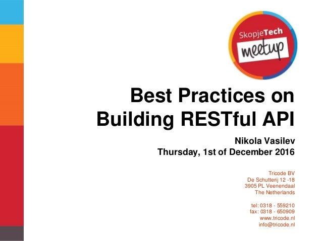 Restful api best practices restful api best practices tricode bv de schutterij 12 18 3905 pl veenendaal the netherlands tel 0318 sciox Choice Image