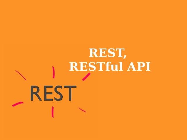REST, RESTful API