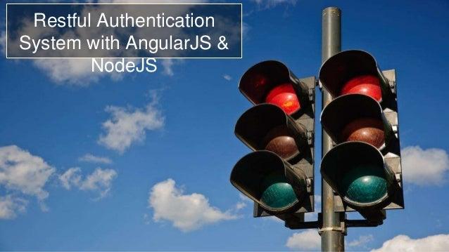 Restful Authentication  System with AngularJS &  NodeJS