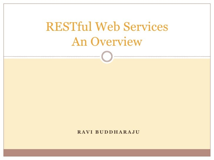 RESTful Web Services   An Overview     RAVI BUDDHARAJU