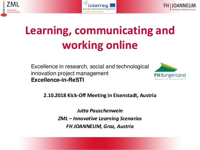 Learning, communicating and working online Excellence in research, social and technological innovation project management ...