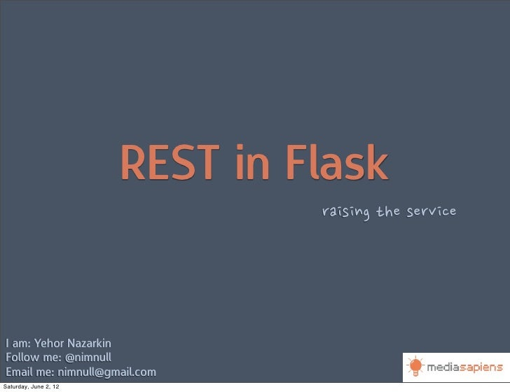 REST in Flask                                raising