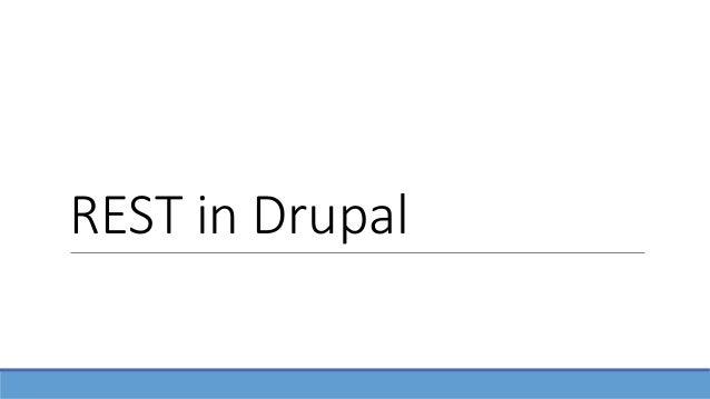 REST in Drupal