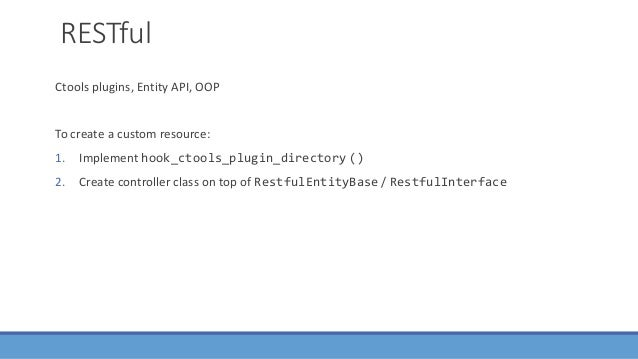 Drupal 8 REST Plugin Manager, Config Manager, Routes, Annotations etc. To create a custom resource: 1. Create controller o...