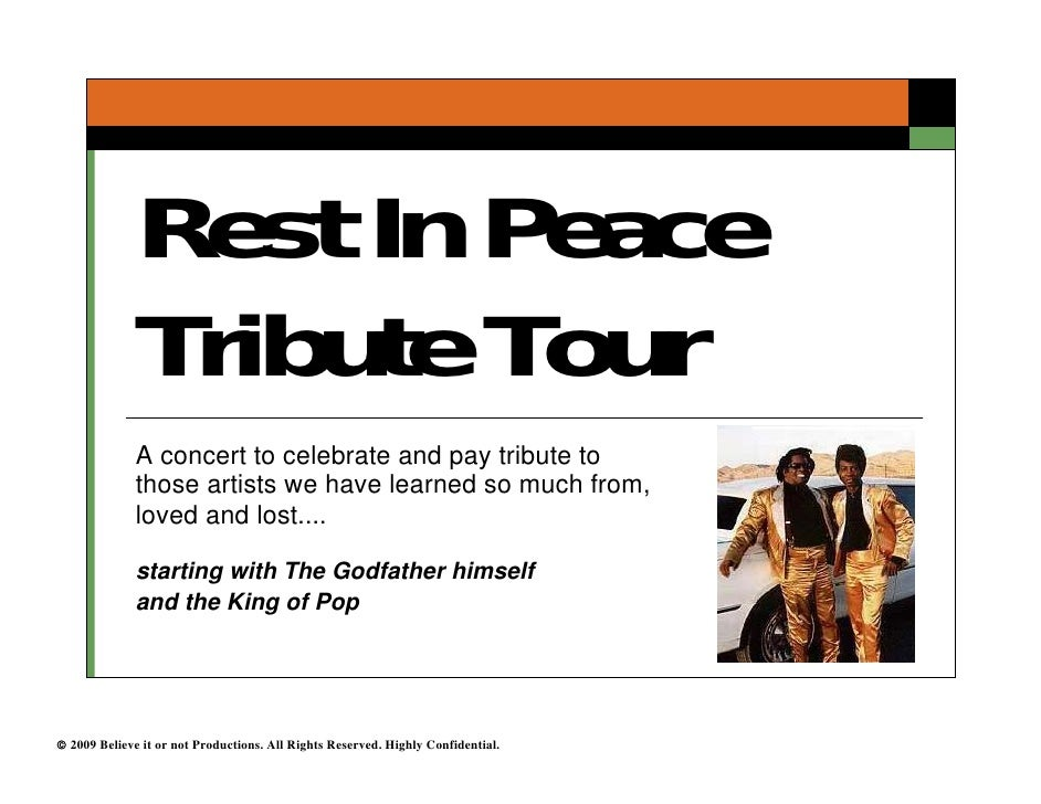 Rest In Peace               Tribute Tour               A concert to celebrate and pay tribute to               those artis...