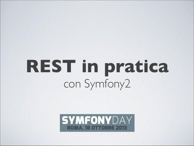 REST in pratica con Symfony2