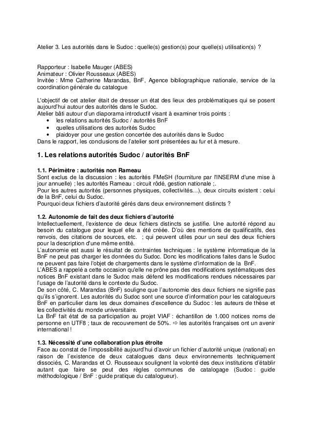 Atelier 3. Les autorités dans le Sudoc : quelle(s) gestion(s) pour quelle(s) utilisation(s) ? Rapporteur : Isabelle Mauger...
