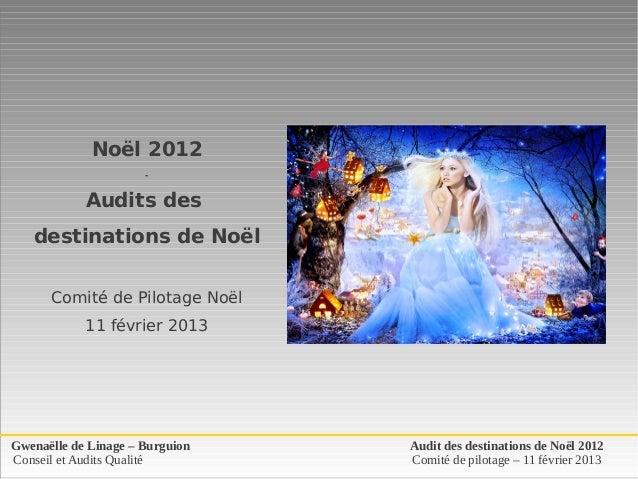 Noël 2012                      -            Audits des   destinations de Noël      Comité de Pilotage Noël            11 f...