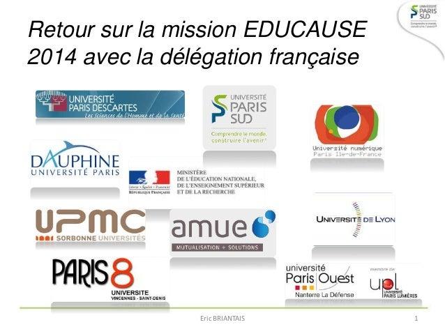 Retour sur la mission EDUCAUSE 2014 avec la délégation française Eric BRIANTAIS 1
