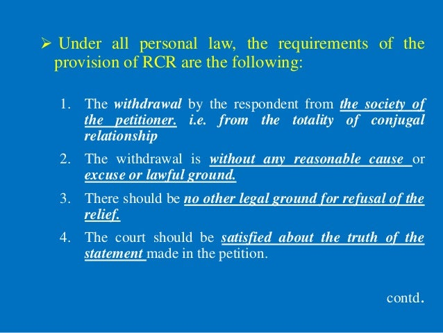  Under all personal law, the requirements of the provision of RCR are the following: 1. The withdrawal by the respondent ...