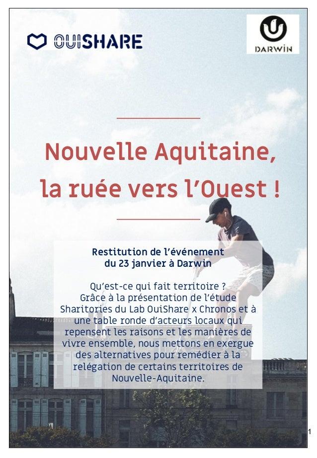 Nouvelle Aquitaine, la ruée vers l'Ouest ! Restitution de l'événement du 23 janvier à Darwin Qu'est-ce qui fait territoire...