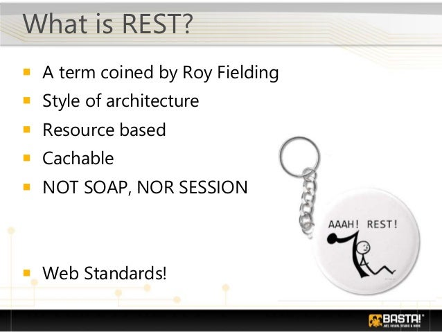 What is WebHttp? • A Services flavor • RESTful • Non-SOAP HTTP services • Complete control over the • URI • Format • Proto...