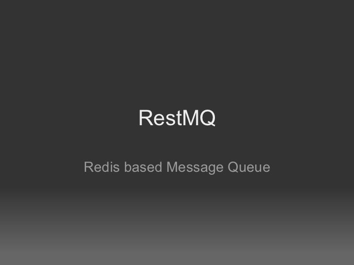 RestMQ  Redis based Message Queue