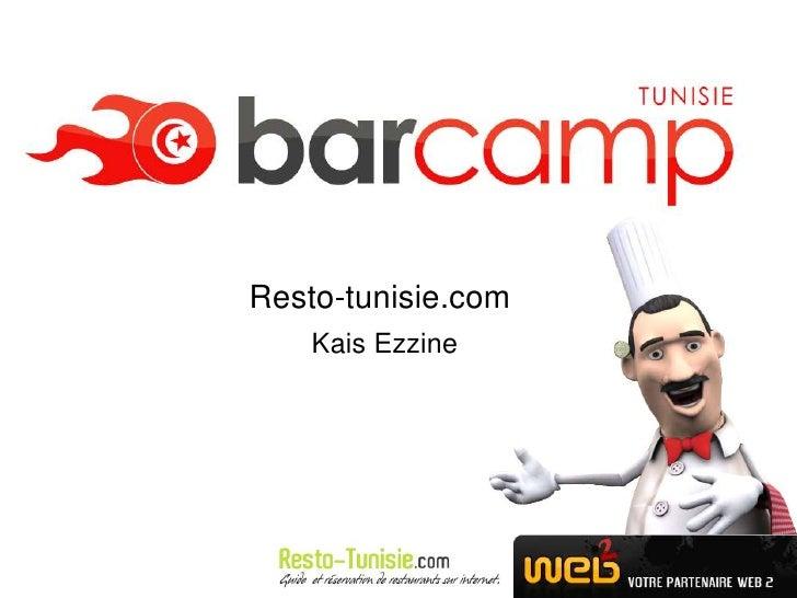 Resto-tunisie.com     Kais Ezzine                         Logo de votre                        société