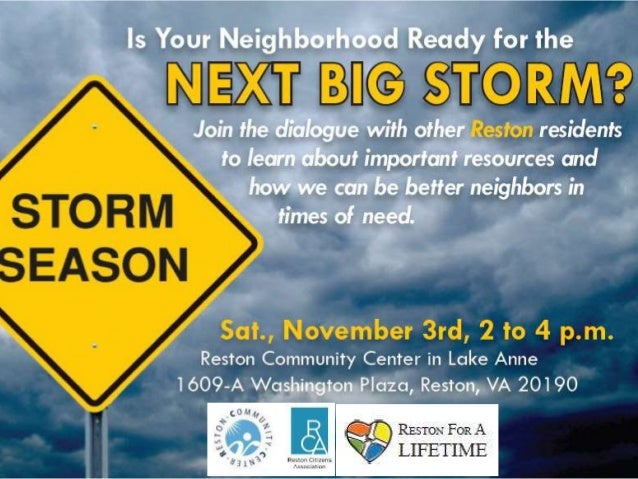 Goals• Help Restonians be more prepared in  storms by explaining available resources• Identify vulnerable Restonians and  ...