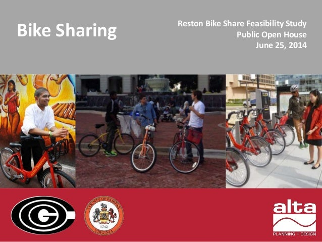 Bike Sharing Reston Bike Share Feasibility Study  Public Open House  June 25, 2014