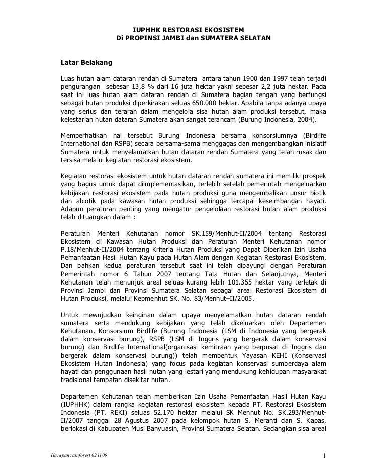 IUPHHK RESTORASI EKOSISTEM                            Di PROPINSI JAMBI dan SUMATERA SELATAN    Latar Belakang    Luas hut...