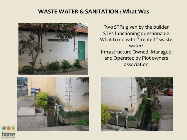 """WASTE WATER & SANITATION : What Was Two STPs given by the builder STPs functioning questionable What to do with """"treated"""" ..."""