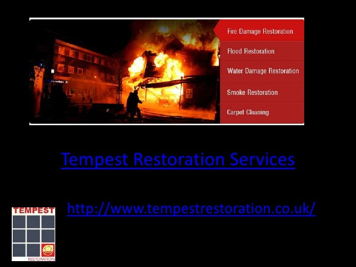 Tempest Restoration Serviceshttp://www.tempestrestoration.co.uk/