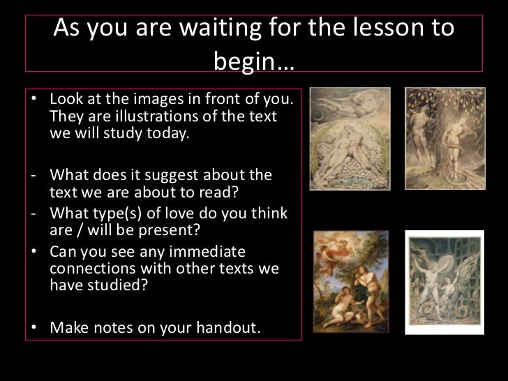 As you are waiting for the lesson to begin…<br />Look at the images in front of you. They are illustrations of the text we...