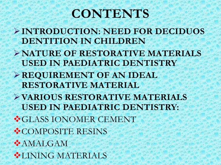Restorative materials used in paediatric dentistry Slide 2