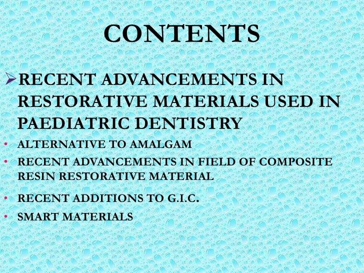 Restorative materials used in paediatric dentistry Slide 3