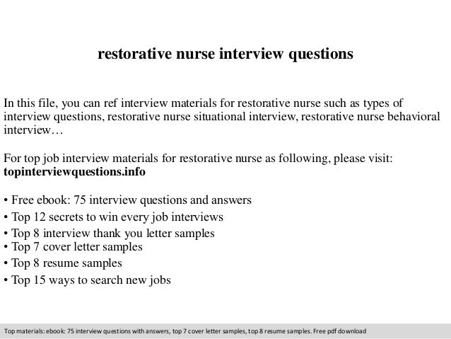 restorative nurse interview questions  In this file, you can ref interview materials for restorative nurse such as types o...