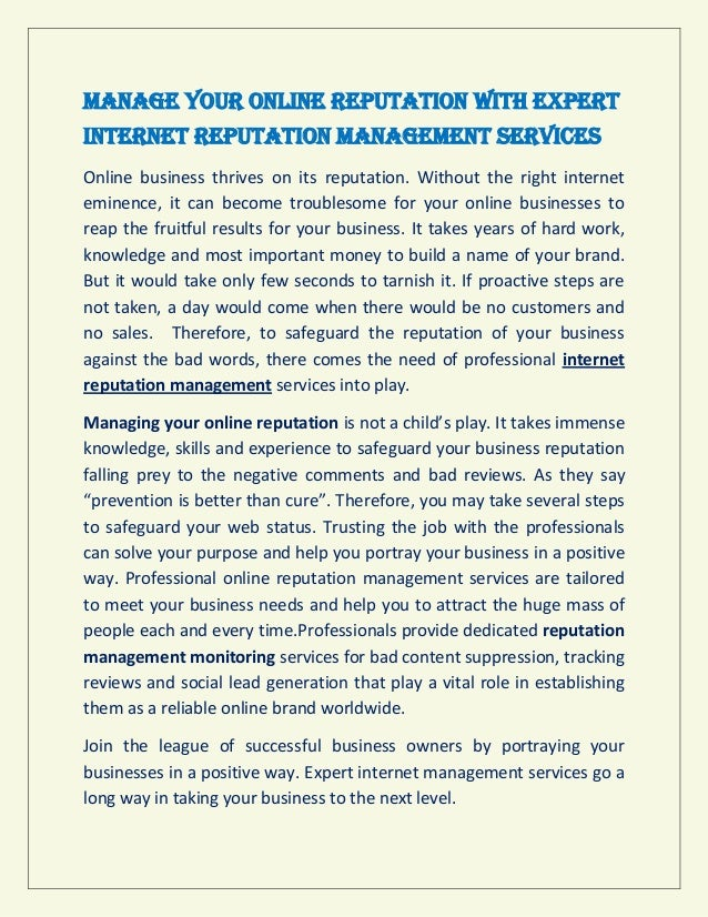 Manage Your Online Reputation with Expert Internet Reputation Management Services Online business thrives on its reputatio...