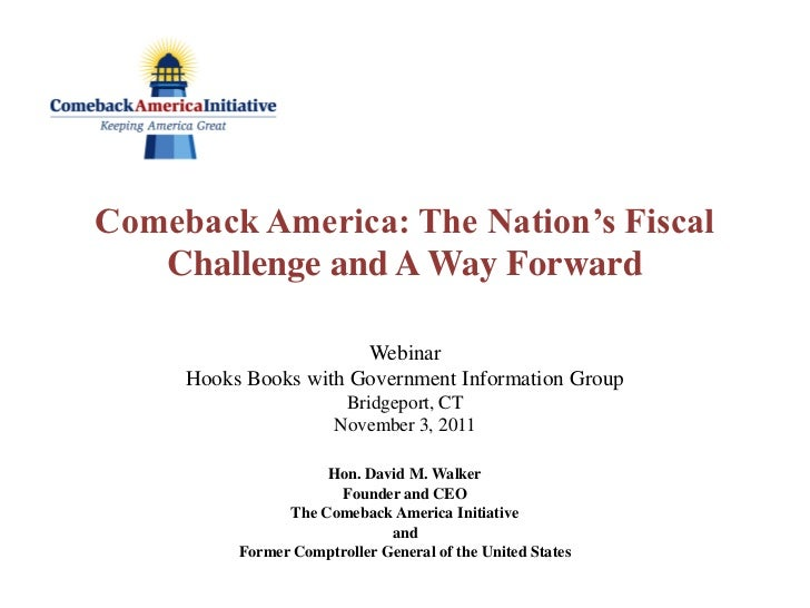 Comeback America: The Nation's Fiscal   Challenge and A Way Forward                       Webinar     Hooks Books with Gov...