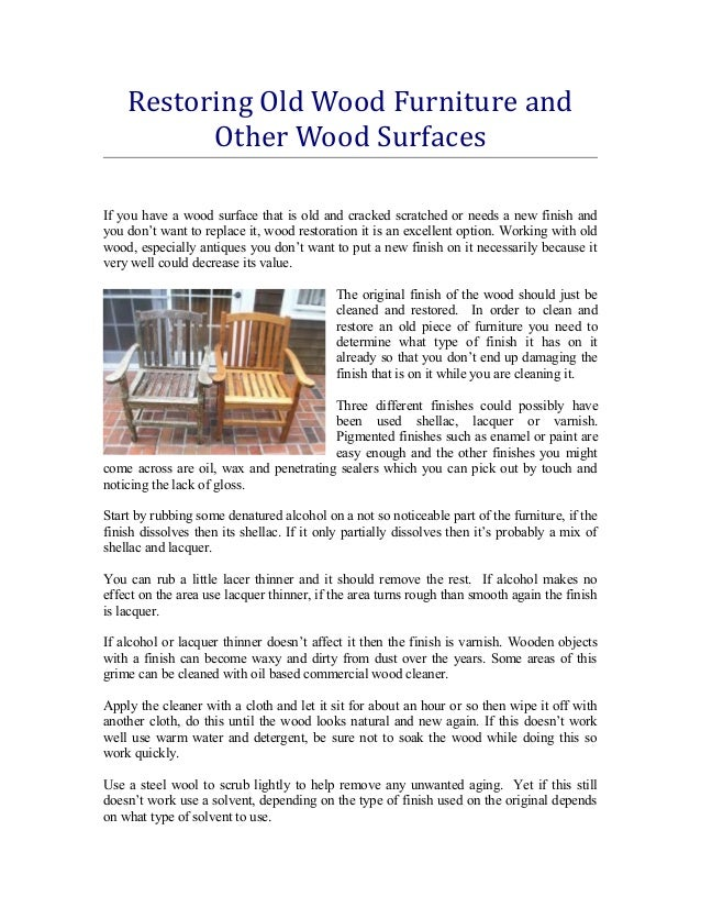 Restoring old wood furniture and other wood surfaces Restoring old wooden furniture