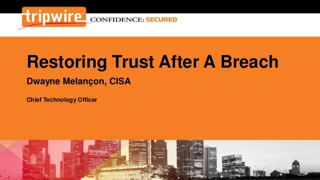 How to Restore Trust After a Breach