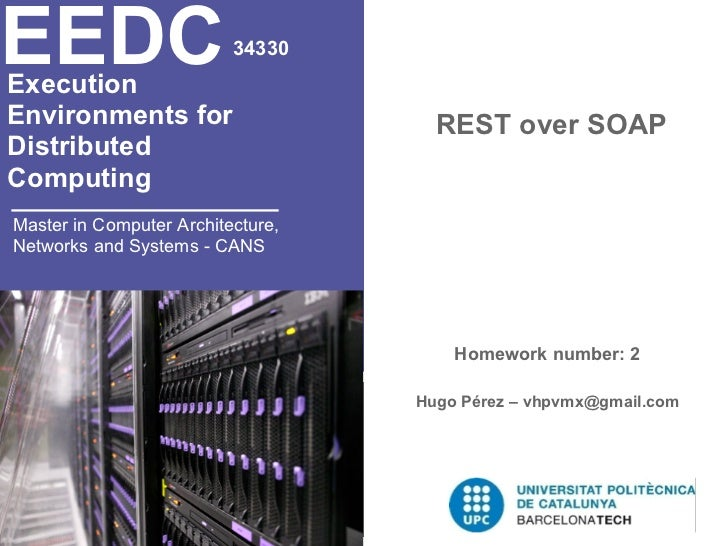 EEDCExecution                          34330Environments for                     REST over SOAPDistributedComputingMaster ...