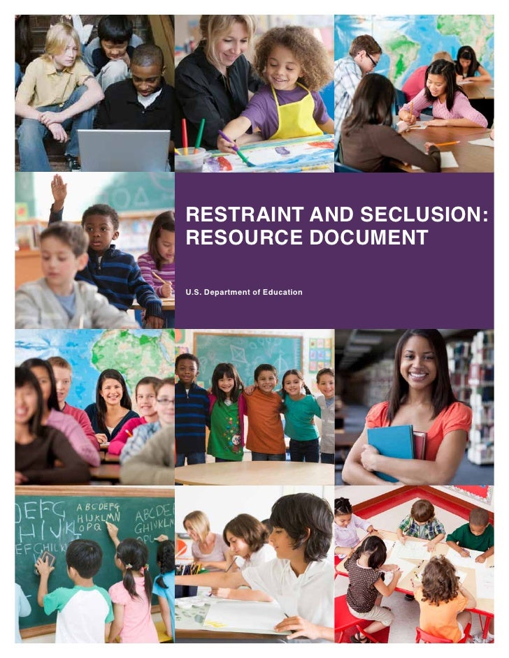 RestRaint and seclusion:ResouRce documentu.s. department of education