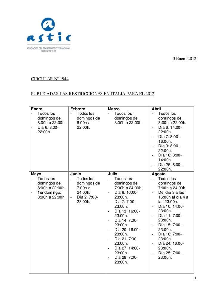 3 Enero 2012CIRCULAR Nº 1944PUBLICADAS LAS RESTRICCIONES EN ITALIA PARA EL 2012Enero                Febrero          Marzo...