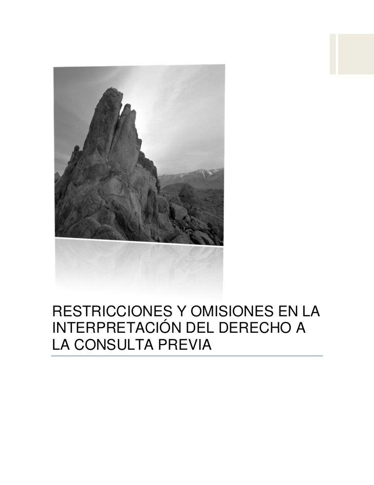 RESTRICCIONES Y OMISIONES EN LAINTERPRETACIÓN DEL DERECHO ALA CONSULTA PREVIAAnálisis Gramatical de la Ley del Derecho a l...