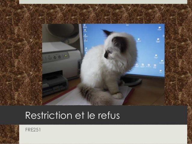 Restriction et le refus FRE251