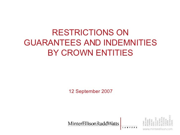 RESTRICTIONS ON GUARANTEES AND INDEMNITIES BY CROWN ENTITIES 12 September 2007