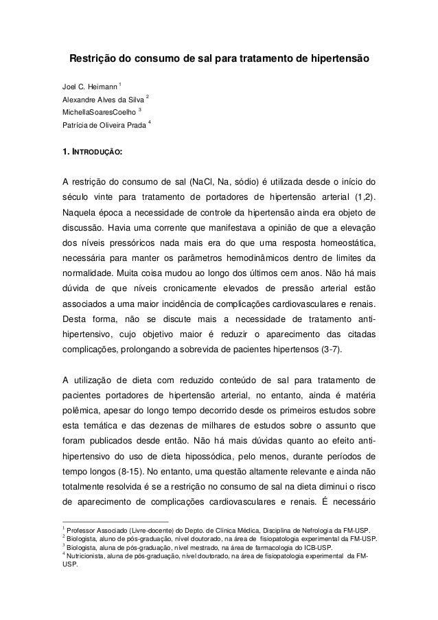 Restrição do consumo de sal para tratamento de hipertensãoJoel C. Heimann1Alexandre Alves da Silva2MichellaSoaresCoelho3Pa...
