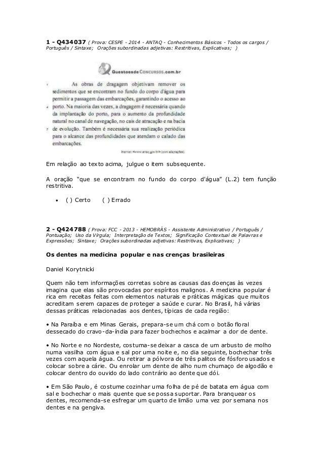 1 - Q434037 ( Prova: CESPE - 2014 - ANTAQ - Conhecimentos Básicos - Todos os cargos /  Português / Sintaxe; Orações subord...