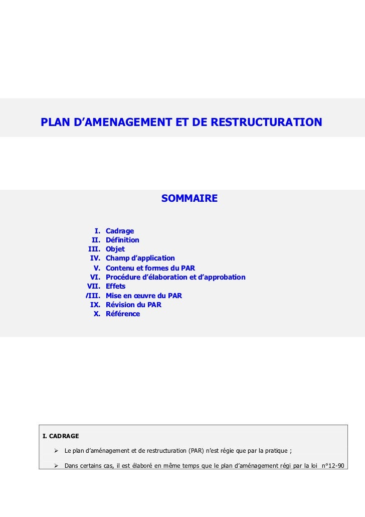 PLAN D'AMENAGEMENT ET DE RESTRUCTURATION                ET DE RESTRUCTURATION (PAR)                                       ...