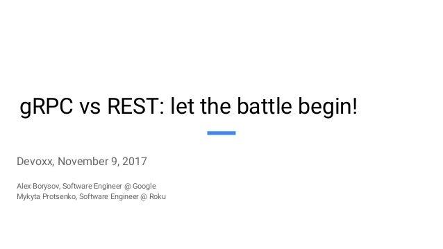 gRPC vs REST: let the battle begin!