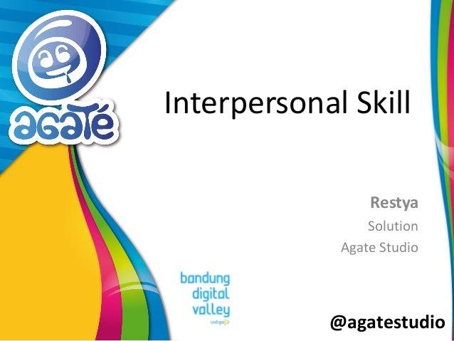 @agatestudio Interpersonal Skill Restya Solution Agate Studio