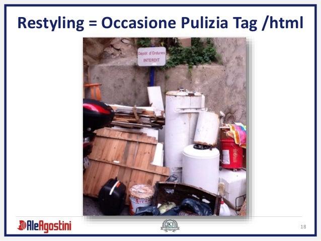 18 Restyling = Occasione Pulizia Tag /html