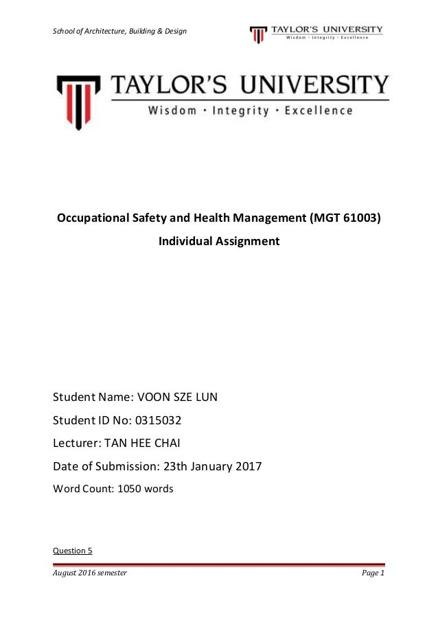 School of Architecture, Building & Design Occupational Safety and Health Management (MGT 61003) Individual Assignment Stud...