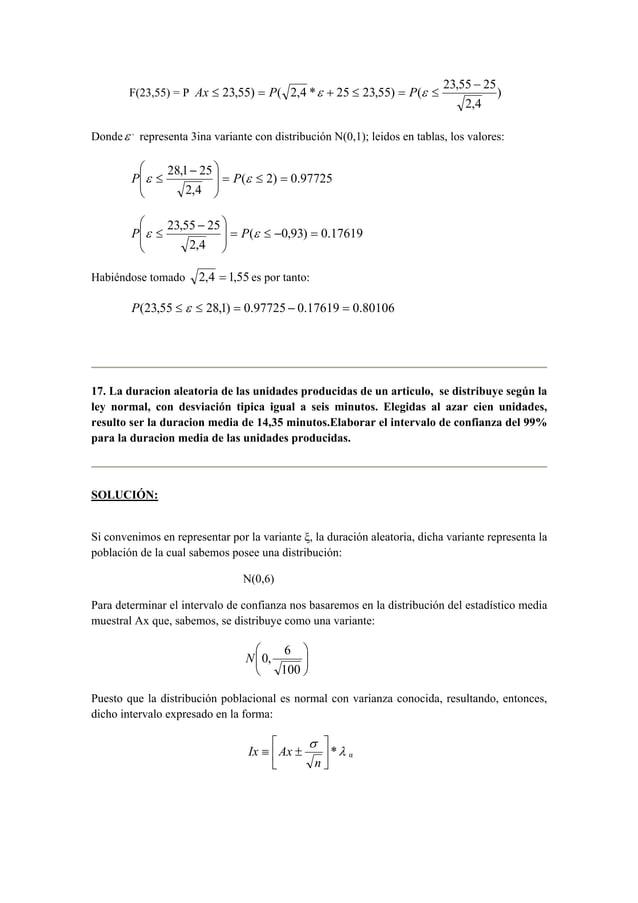 −  23,55) ( 2,4 * 25 23,55) ( 23,55 25  F(23,55) = P )  2,4  Ax ≤ = P ε + ≤ = P ε ≤  Dondeε , representa 3ina variante con...