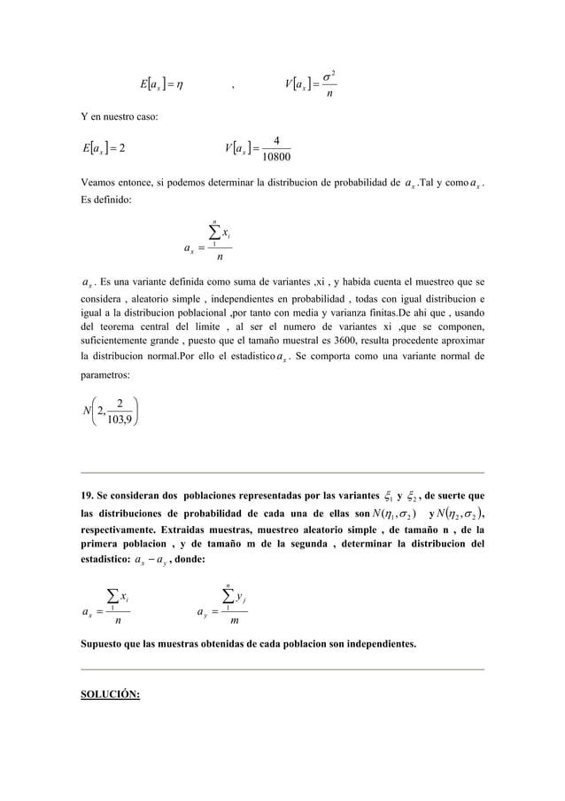 [ ] =η x E a , [ ]  n  V ax  σ 2  =  Y en nuestro caso:  [ ] = 2 x E a [ ]  = 4 x V a  10800  Veamos entonce, si podemos d...