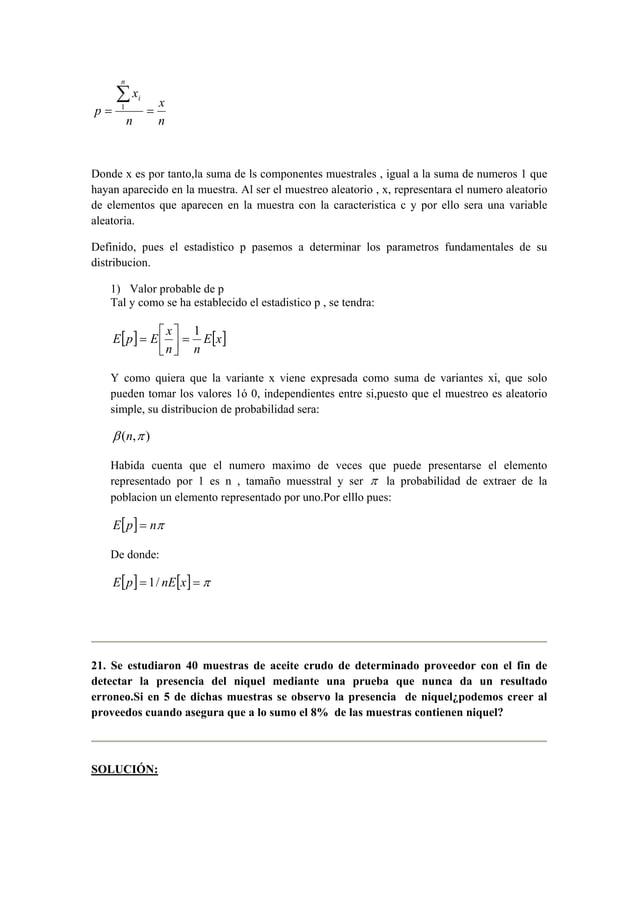 x  n  x  Σ1  n  p  n  i  = =  Donde x es por tanto,la suma de ls componentes muestrales , igual a la suma de numeros 1 que...