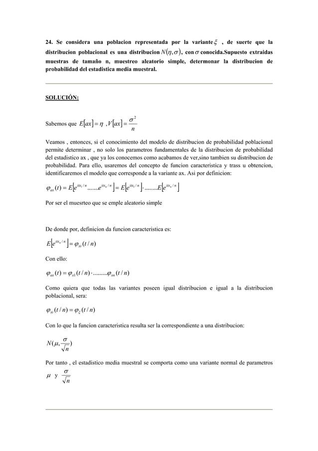 24. Se considera una poblacion representada por la varianteξ , de suerte que la  distribucion poblacional es una distribuc...