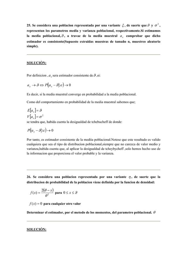 25. Se considera una poblacion representada por una variante ξ , de suerte queϑ y σ 2 ,  representan los parametros media ...